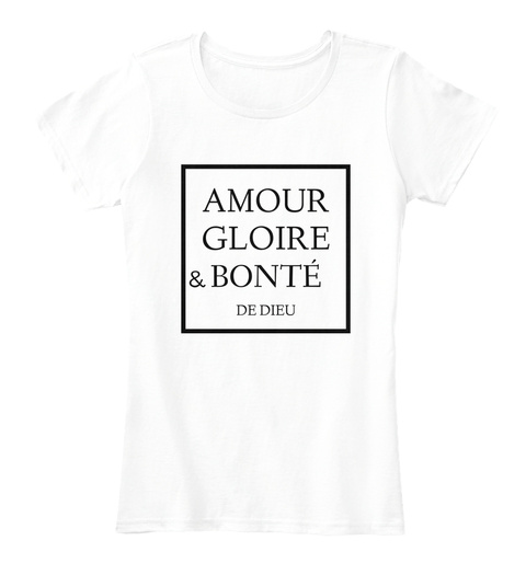 Amour Gloire & Bonte De Dieu Arctic White T-Shirt Front
