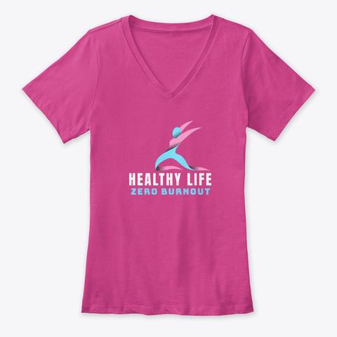 Zero Burnout Healthy Life Berry T-Shirt Front