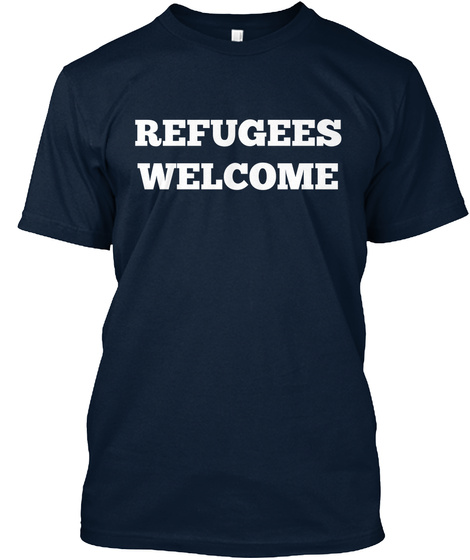 Refugees Welcome New Navy T-Shirt Front