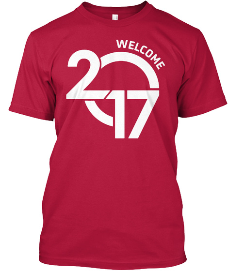 Welcome 2017 Cherry Red T-Shirt Front
