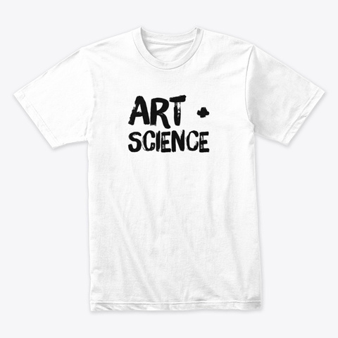 Art + Science White T-Shirt Front