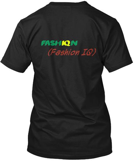 Fash Iq N (Fashion Iq) Black T-Shirt Back
