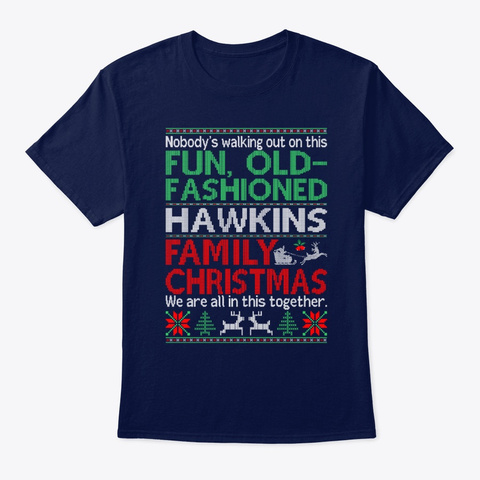 Old Fashioned Hawkins Family Christmas Navy T-Shirt Front