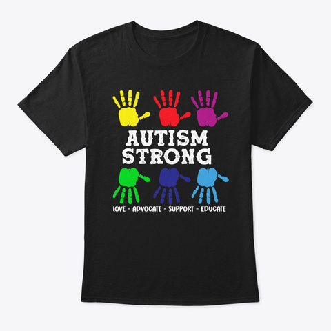 Autism Strong Autism Awareness Gift Black T-Shirt Front