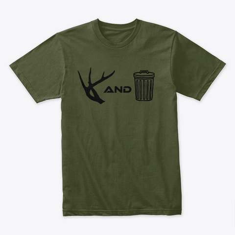 #Tines And Trash Military Green T-Shirt Front