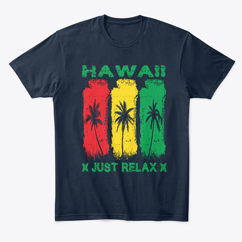 Summer Is Coming, Hawaii Just Relax New Navy T-Shirt Front