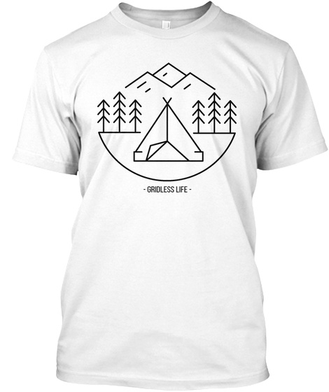 Gridless Life Happy Camper Tee White T-Shirt Front