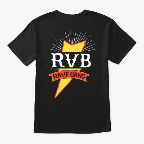 Rvb Rave Gang (Double Sided) Black T-Shirt Back