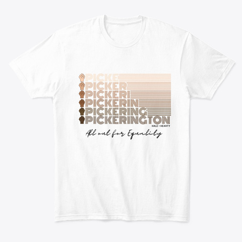 All Out For Equality  Pickerington White T-Shirt Front