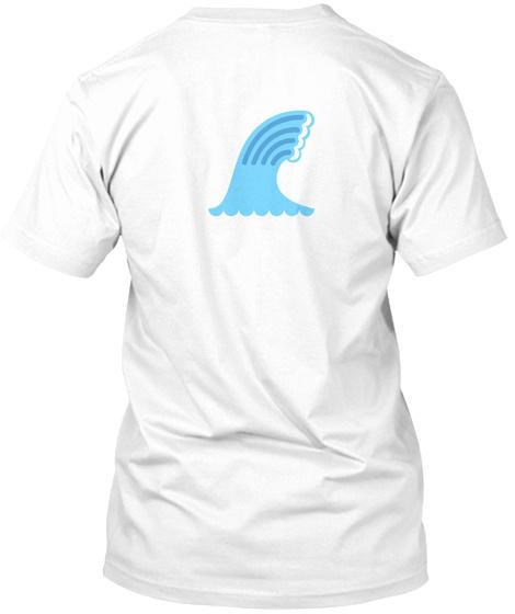 Moisten Your Style White T-Shirt Back