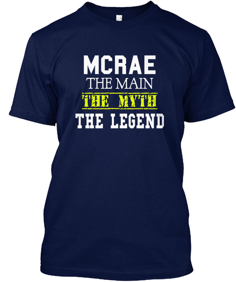 Mc Rae The Man The Myth The Legend Navy T-Shirt Front