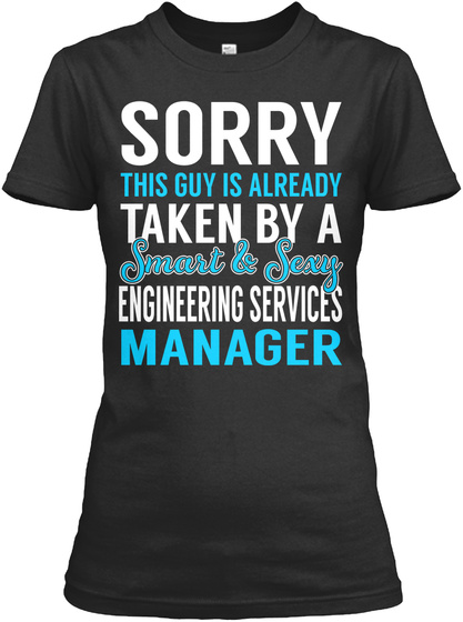 Engineering Services Manager Hoodie Tshirt
