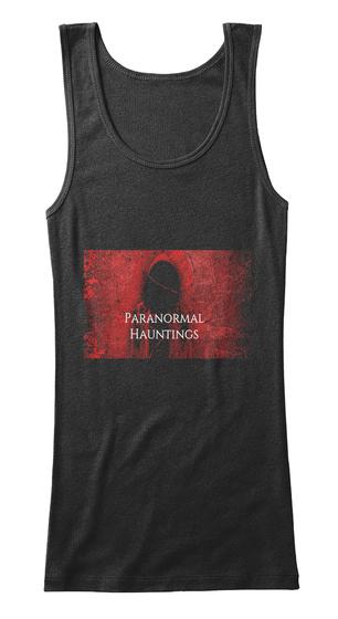 Paranormal Huntings Black T-Shirt Front