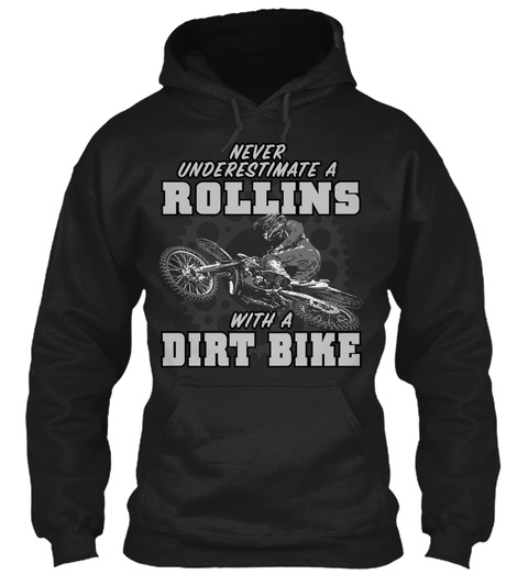 Rollins With A Dirt Bike Black T-Shirt Front