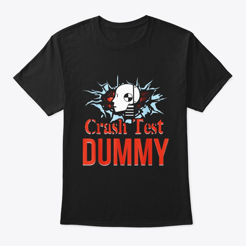 Funny Crash Test Dummy Easy Last Minute Black T-Shirt Front