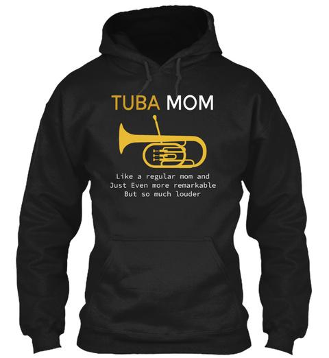 Tuba Mom Funny Tuba Player Marching Band Black T-Shirt Front