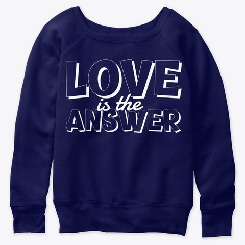 Love Is The Answer Navy  T-Shirt Front