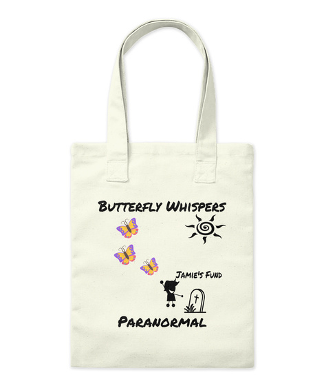 Butterfly Whispers Jamie's Fund Paranormal Natural T-Shirt Front