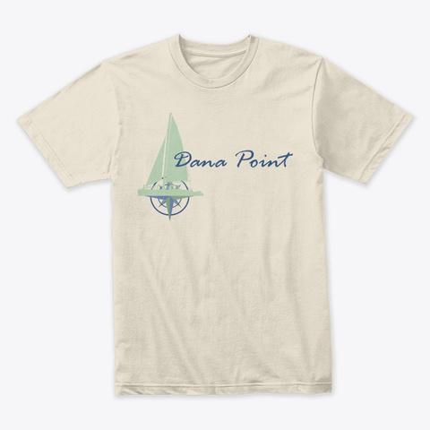 Dana Point Sailing Cream T-Shirt Front