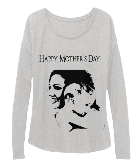 Happy Mother's Day Athletic Heather T-Shirt Front
