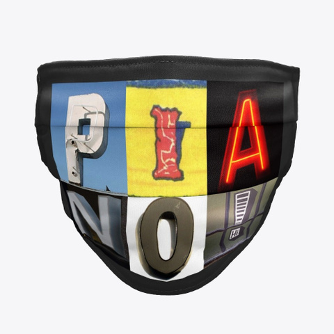 Artsy Alphabet   Piano   Face Mask Black T-Shirt Front