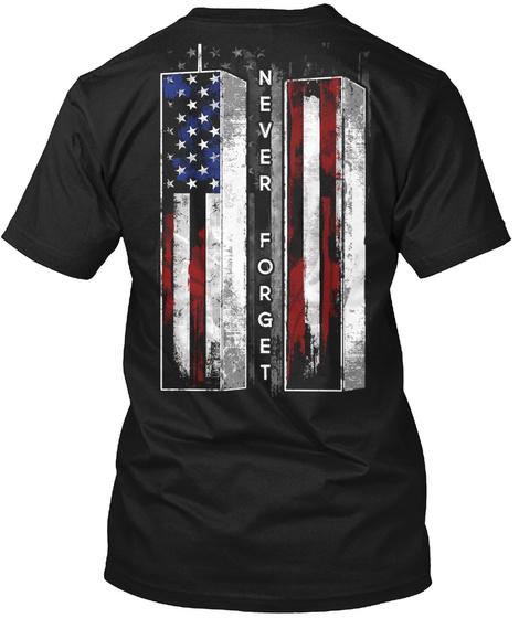 I Never Forget T-Shirt Back