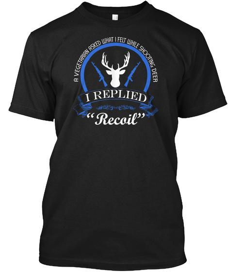 A Vegetarian Asked What I Felt  T Shirts Black T-Shirt Front