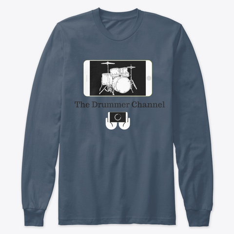Drummer Channel Apparel  Indigo Long Sleeve T-Shirt Front