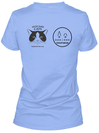 Hyde Park Cats Hydeparkcats.Org Cats In My Yard.Com Light Blue Women's T-Shirt Back