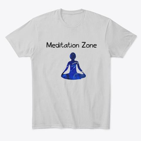 Meditation Zone Light Heather Grey  T-Shirt Front