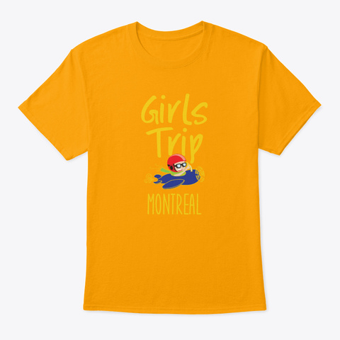 Girls Trip Holidays Vacation Seattle Tr Gold T-Shirt Front