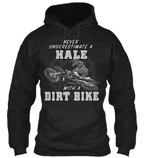 Hale With A Dirt Bike Black T-Shirt Front