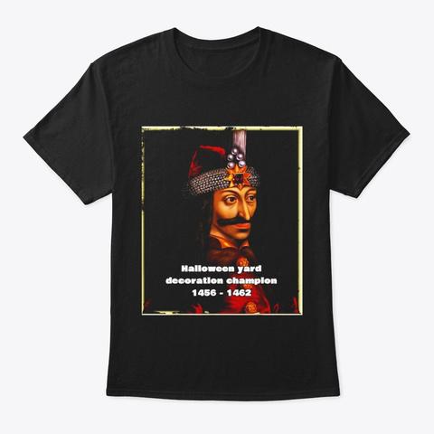 Vlad Tepes Count Dracula Funny Vampire Black T-Shirt Front