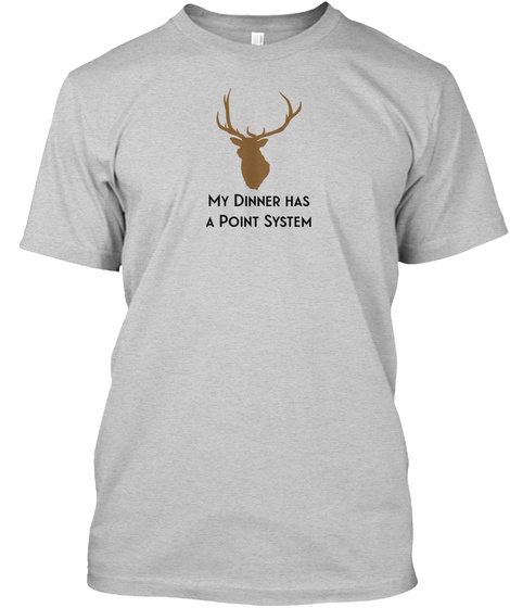 Dinner Has A Point System  Light Steel T-Shirt Front