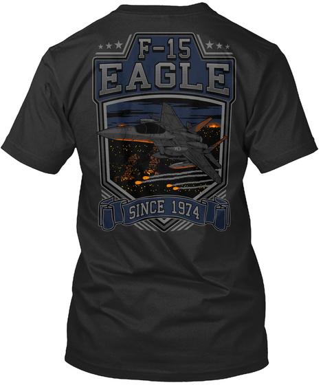 F 15 Eagle Since 1974 Black T-Shirt Back