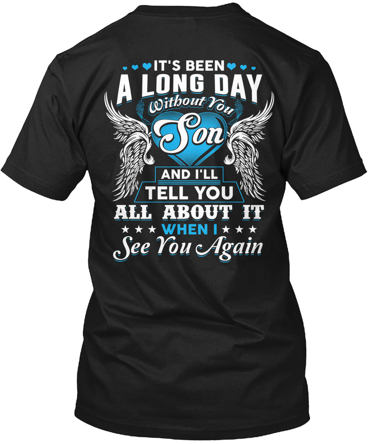 Long Day Son Limited Edition Unisex Tshirt