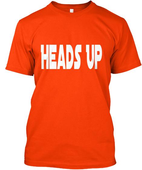 Heads Up Orange T-Shirt Front