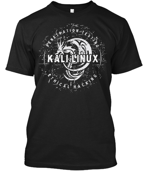 Penetration Testing Kali Linux Ethical Hacking Black T-Shirt Front