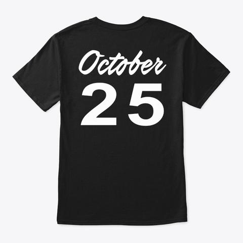 October 25   Scorpio Black T-Shirt Back
