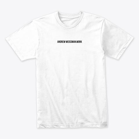 The Resume Shirt White T-Shirt Front