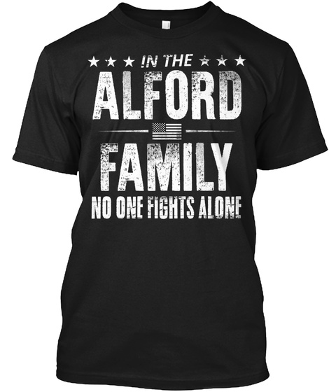 In The Alford Family No One Fights Alone Black T-Shirt Front
