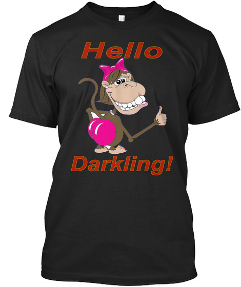 Hello Darkling Black T-Shirt Front