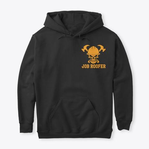 Job Roofer The Usa Shirts Hoodies Black T-Shirt Front
