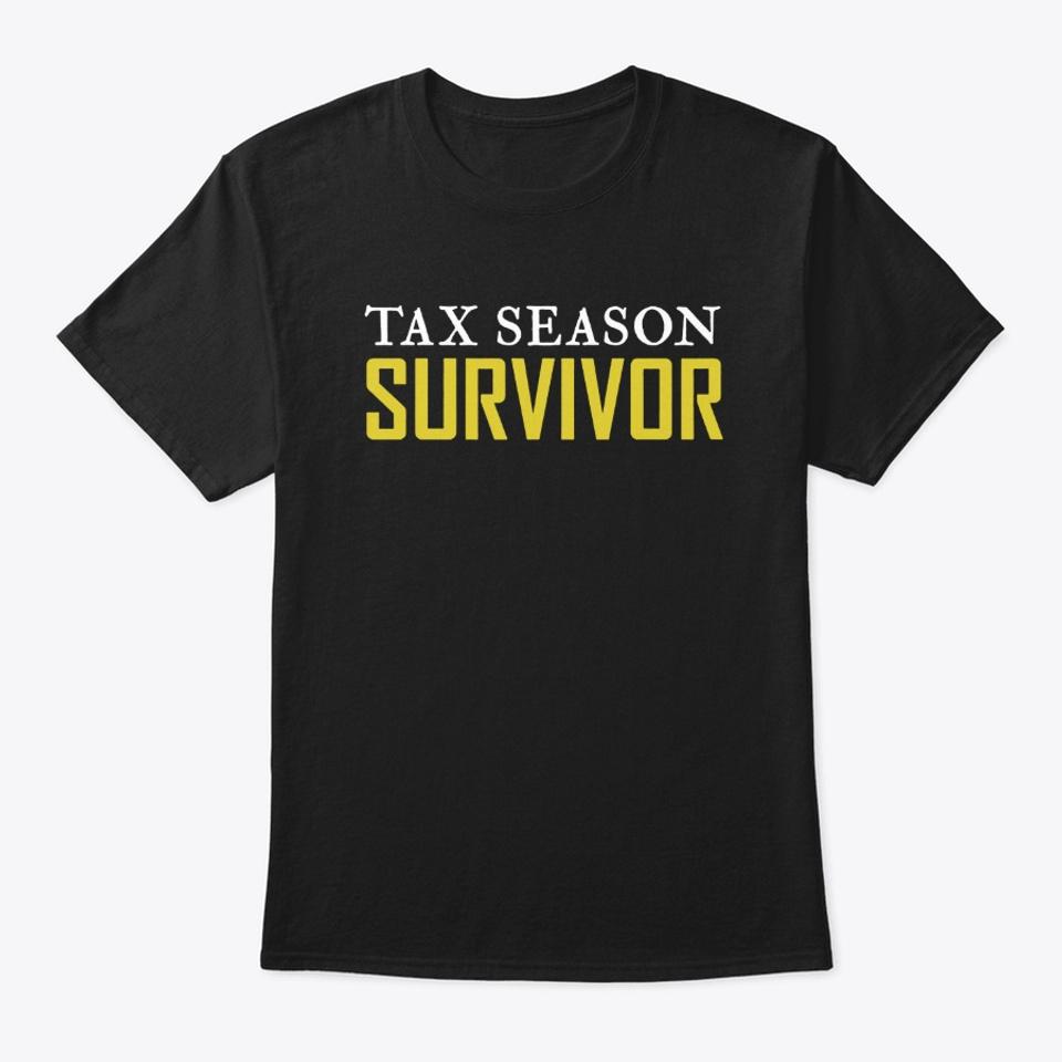 Tax Season Survivor | Accountant Shirts