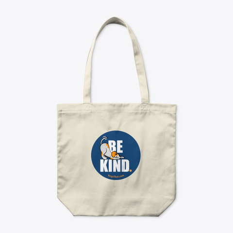 Be Kind Dogs That Clothing & Accessories Natural T-Shirt Front