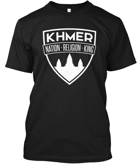 Khmer Nation Religion King Black T-Shirt Front