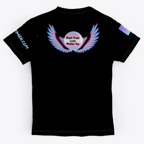 Our Black Lives Matter Too Black T-Shirt Back