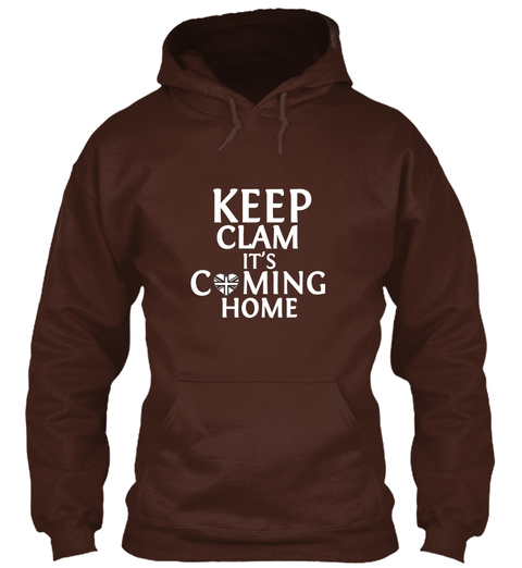 Keep  Clam It's C Ming Home Hot Chocolate T-Shirt Front