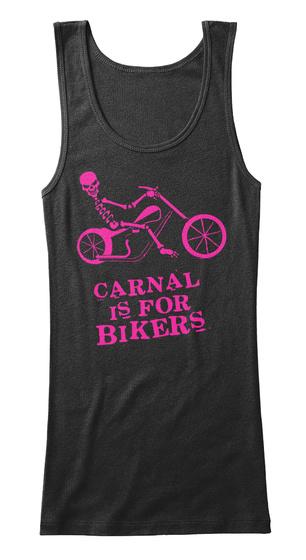Carnal Is For Bikers Black Women's Tank Top Front