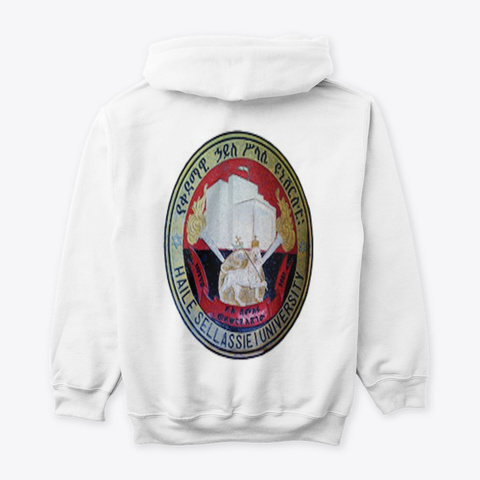 Haile Selassie I University Hoodie White T-Shirt Back